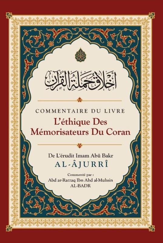 L'éthique des Mémorisateurs du Coran est un livre béni et d'un très grand bénéfice. Il compte parmi les premiers livres sur le sujet.