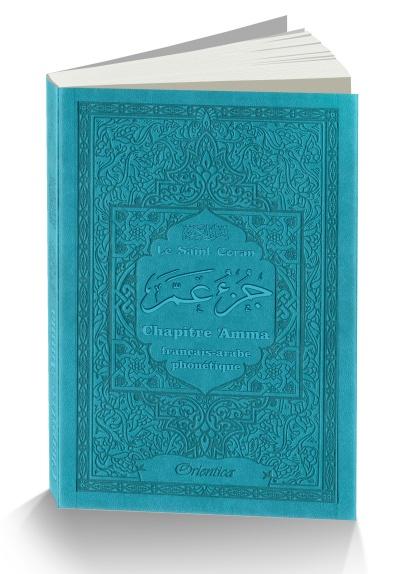 Juz Ama du Coran Bleu Bilingue/Phonétique+ Sourate Al Fatiha + Verset du marche pied il regroupe les Sourates les plus courtes du Coran