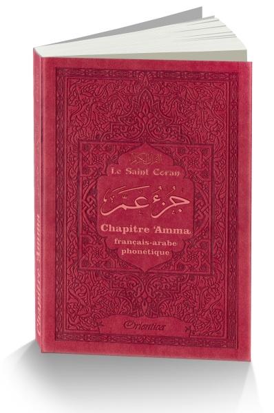 Juz Ama du Coran Rouge Bilingue/Phonétique + Sourate Al Fatiha + Verset du marche pied il regroupe les Sourates les plus courtes du Coran