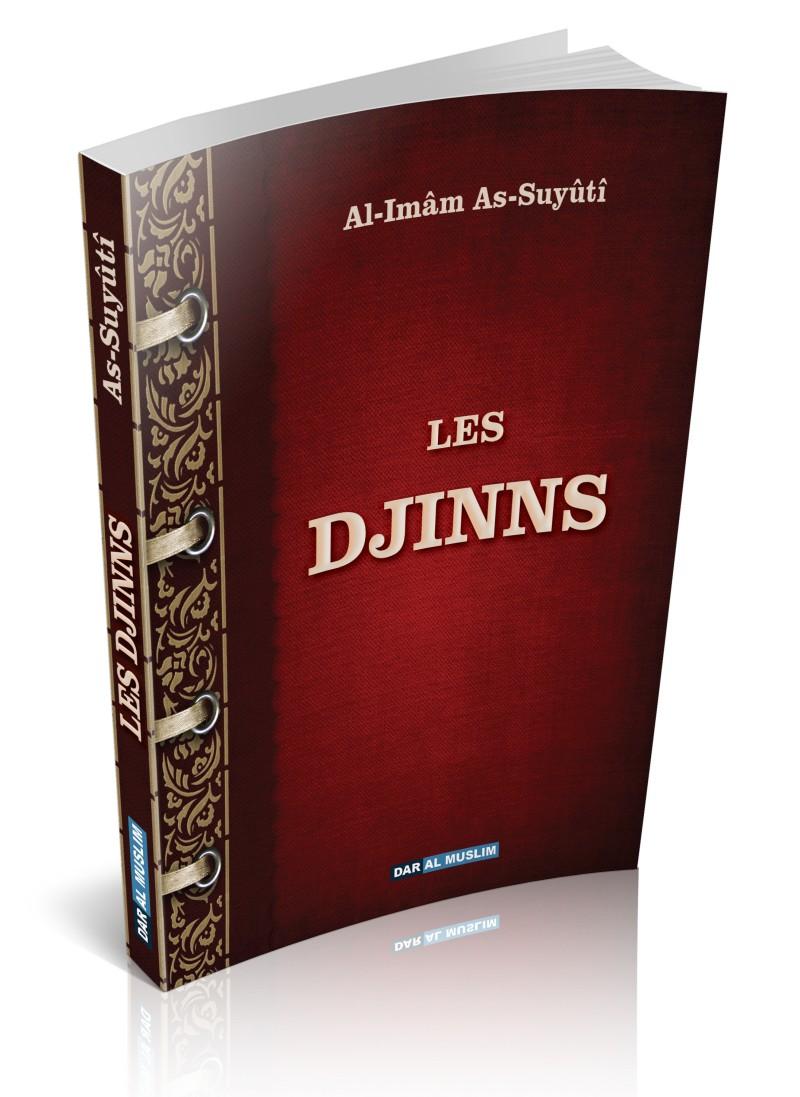 Les Djinns - As Suyuti traite de règles religieuses relatives aux djinns, relate leurs états et leurs comportements, en donne une large vision