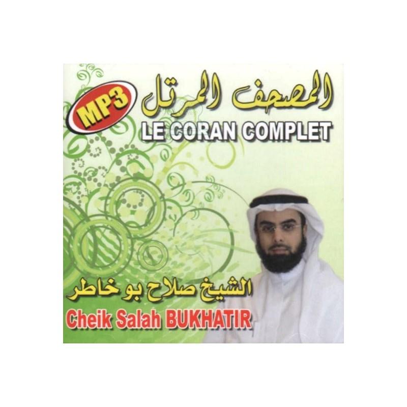 CD Coran Complet MP3 Salah Boukhatir très belle récitation avec prononciation claire et précise de chaque lettre avec les règles de tajwid