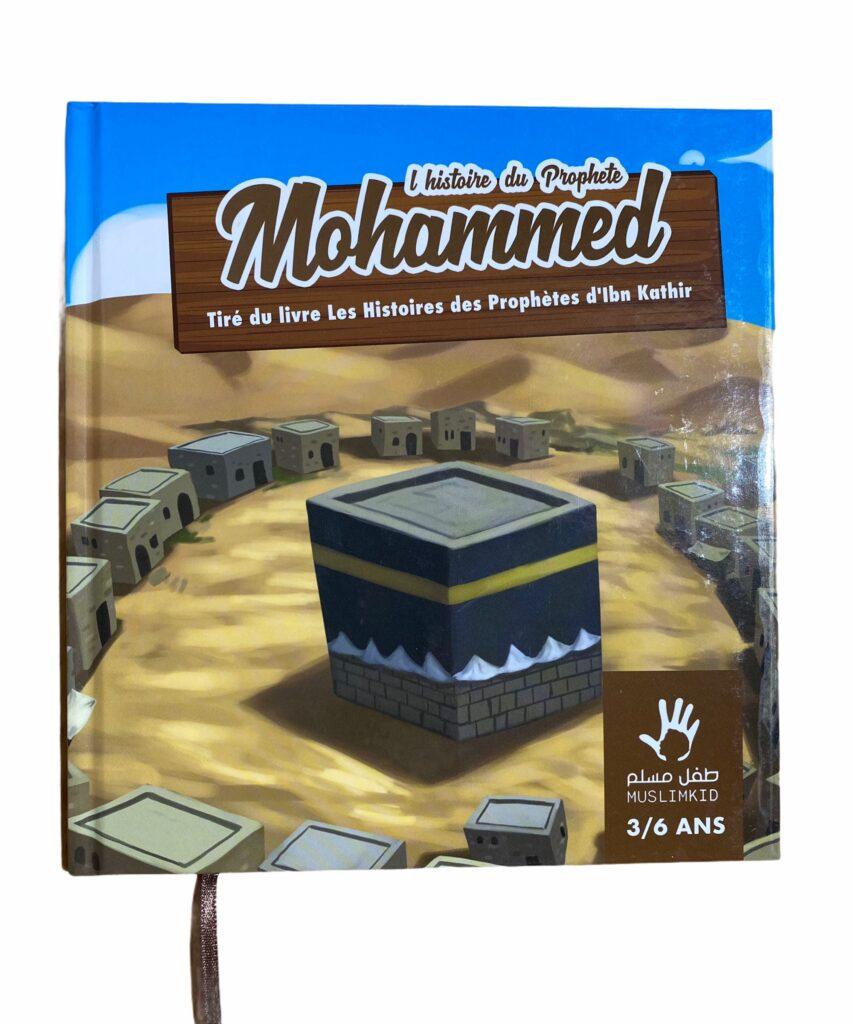 L'Histoire du Prophète Mohammed 3/6ans pour faire comprendre a nos enfants l'immense valeur du prophète de l'Islam et ses valeurs morales
