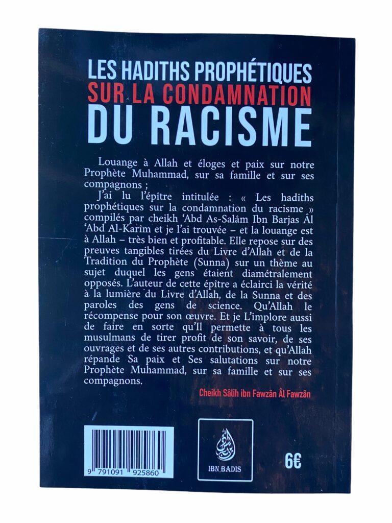 Les Hadith Prophétiques sur la Condamnation du Racisme . Idéologie vile qui date de la période anté islamique à été abolie par notre prophète