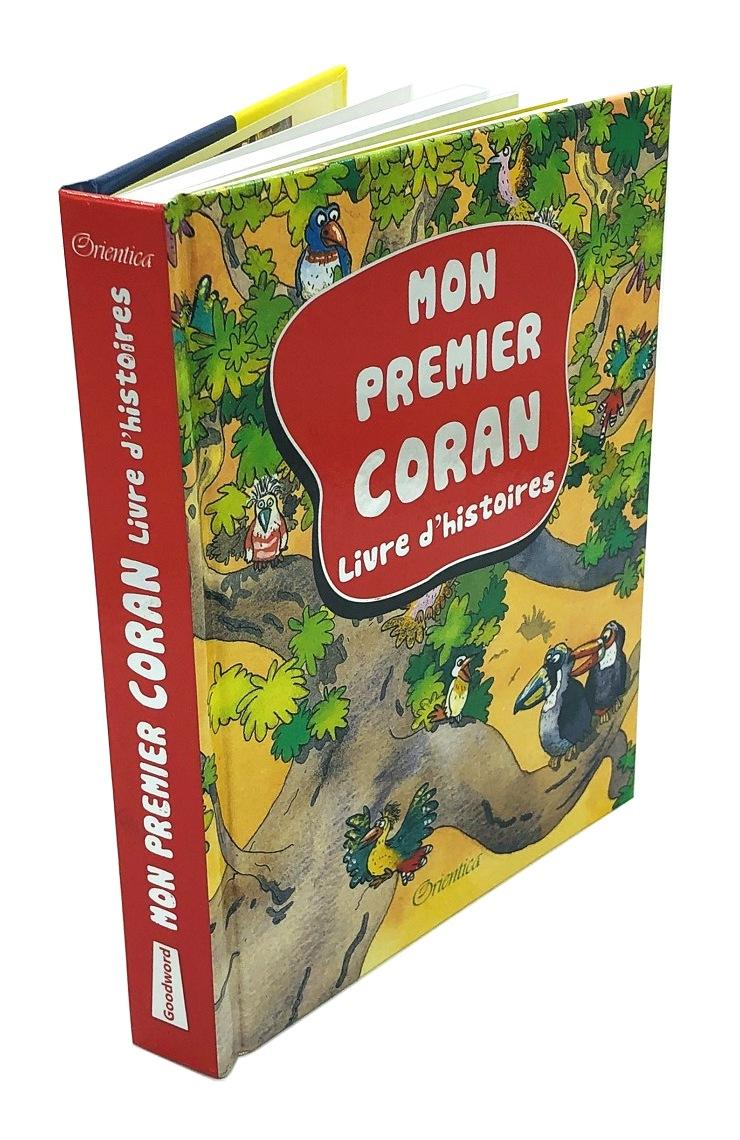 Mon premier Coran - Orientica ce livre rend le message du Coran plus facile à comprendre. Idéal pour initier votre enfant au Coran.