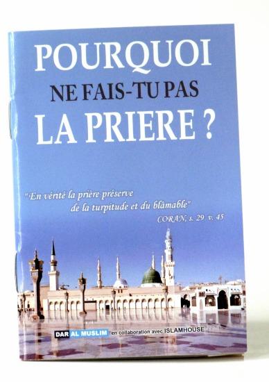Pourquoi ne fais-tu pas la prière ? vous trouverez sous forme de questions/réponses les excuses souvent données pour ne pas faire la prière